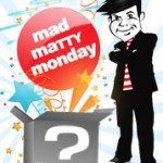 Mad Matty Monday – le retour de la promo surprise