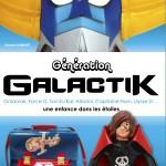 Génération Galactik, un livre qui fait revivre les mercredis de notre enfance