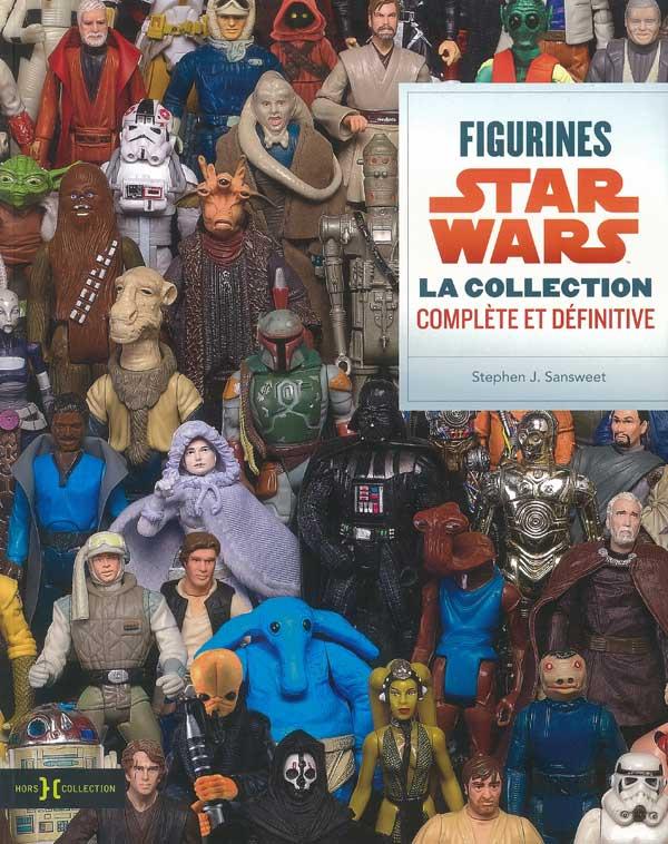FIGURINES STAR WARS La collection complète et définitive