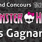 Concours Monster High ToyzMag, Les gagnants