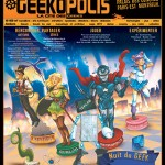 Agenda Week-end : Geekopolis + Expo Manga + Expo Cités d'OR