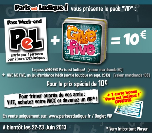 Pack VIP Paris est Ludique