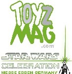 TOYZMAG à STAR WARS Convention Europe (Messe-Essen, Allemagne : 26 au 28 juillet) : Wir kommen !!