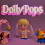 Instant Vintage : Dolly Pops (Knickerbocker 1979)