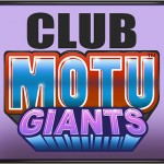MOTU Giants : la souscription du 10 au 25/09