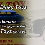 Concours : gagnez un livre Dinky toys !