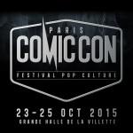 Comic Con Paris : les premiers invités et tarifs