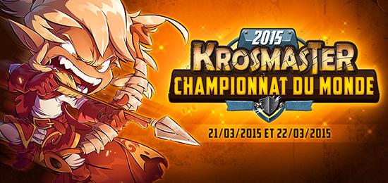 le 1er Championnat du Monde de Krosmaster les 21 et 22 mars
