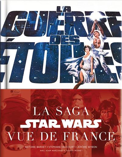 La Guerre des Étoiles, la saga Star Wars vue de France