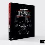 Patrice Girod - STAR WARS : les années Lucasfilm Magazine 1995-2009