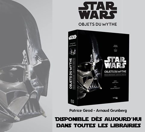 STAR WARS : OBJETS DU MYTHE