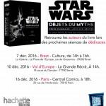 Agenda : Séances de dédicaces du livre STAR WARS : OBJETS DU MYTHE