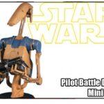 Star Wars : buste du Pilot Battle Droid en préco