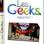 DVD Les Geeks en exclusivité sur Geekopolis