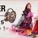 Ever After High Legacy Day bientôt chez Toys R Us France ?