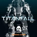TitanFall : l'annonce de ThreeZero