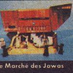 """Le vintage Star Wars mythique du vendredi : """"le Marché des Jawas"""""""