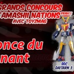 Le Gagnant du Concours Tamashii Nations France – Soul of Chogokin Daitarn 3