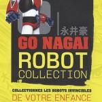 Goldorak le retour : GO Nagai Robot Collection arrive en France