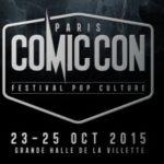 Paris Comic Con est annoncé pour octobre 2015