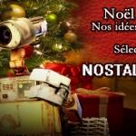 La sélection Cadeaux Noël 2014 Nostal-Geek