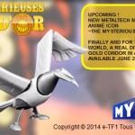 Le Grand Condor Metaltech 07 c'est pour Juin