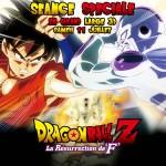 Séance supplémentaire pour Dragon Ball Z la résurrection de F au Grand Rex