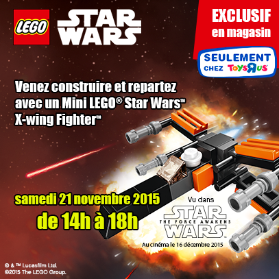 "Toys""R""Us offre le Mini LEGO Star Wars X-wing Fighter TFA"