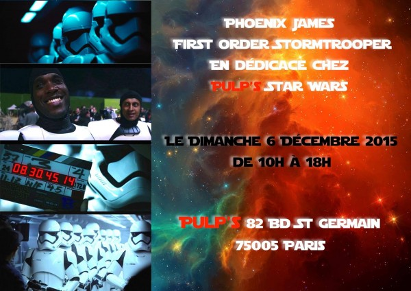 dedicace star wars 7 Stormtrooper st Order James Phoenix Pulp's Toys