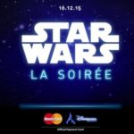 Nuit Star Wars à Disneyland Paris, gagner des places avec MasterCard Priceless Paris