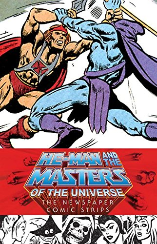 He-Man and the Masters of the Universe: The Newspaper Comic Strips
