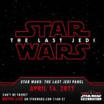 Star Wars The Last Jedi : Panel le 14 avril prochain