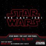 Star Wars The Last Jedi : Panel le 14 avril prochain